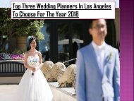 Top Three Wedding Planners In Los Angeles To Choose For The Year 2018