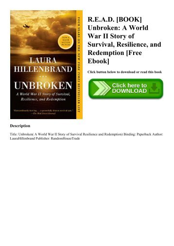 R.E.A.D. [BOOK] Unbroken A World War II Story of Survival  Resilience  and Redemption [Free Ebook]