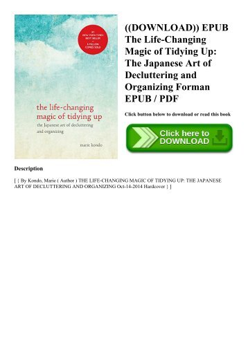 ((DOWNLOAD)) EPUB The Life-Changing Magic of Tidying Up The Japanese Art of Decluttering and Organizing Forman EPUB  PDF
