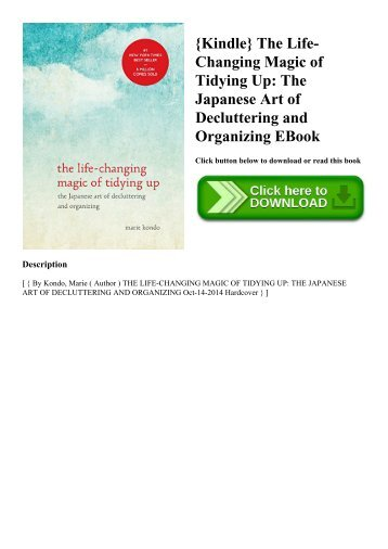 {Kindle} The Life-Changing Magic of Tidying Up The Japanese Art of Decluttering and Organizing EBook