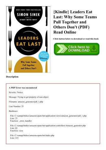 {Kindle} Leaders Eat Last Why Some Teams Pull Together and Others Don't (PDF) Read Online