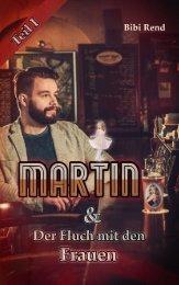 Martin und der Fluch mit den Frauen Teil I