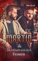 Martin und der Fluch mit den Frauen Teil II