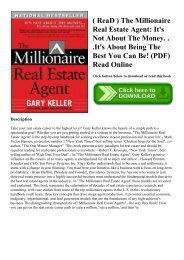( ReaD ) The Millionaire Real Estate Agent It's Not About The Money. . .It's About Being The Best You Can Be! (PDF) Read Online