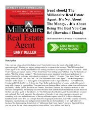 [read ebook] The Millionaire Real Estate Agent It's Not About The Money. . .It's About Being The Best You Can Be! (Download Ebook)