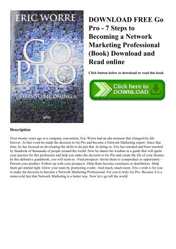 DOWNLOAD FREE Go Pro - 7 Steps to Becoming a Network Marketing Professional (Book) Download and Read online