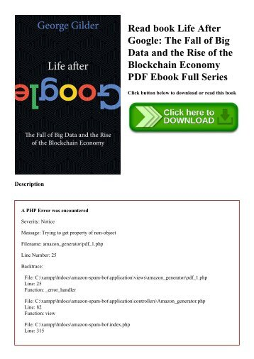 Read book Life After Google The Fall of Big Data and the Rise of the Blockchain Economy PDF Ebook Full Series