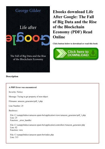 Ebooks download Life After Google The Fall of Big Data and the Rise of the Blockchain Economy (PDF) Read Online