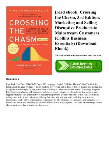 [read ebook] Crossing the Chasm  3rd Edition Marketing and Selling Disruptive Products to Mainstream Customers (Collins Business Essentials) (Download Ebook)