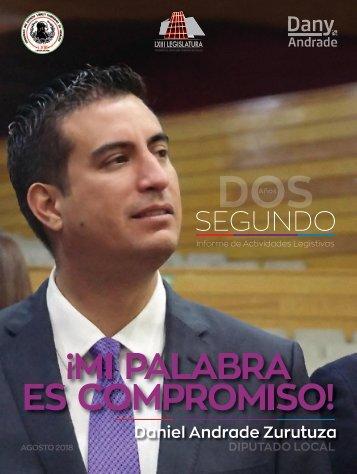 Segundo Informe de Actividades Legislativas | Dip. Daniel Andrade Zurutuza