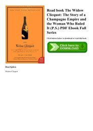 Read book The Widow Clicquot The Story of a Champagne Empire and the Woman Who Ruled It (P.S.) PDF Ebook Full Series