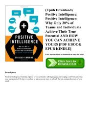 (Epub Download) Positive Intelligence Positive Intelligence Why Only 20% of Teams and Individuals Achieve Their True Potential AND HOW YOU CAN ACHIEVE YOURS [PDF EBOOK EPUB KINDLE]