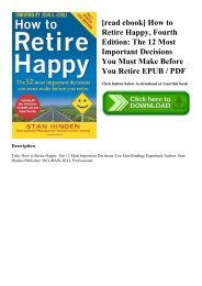 [read ebook] How to Retire Happy  Fourth Edition The 12 Most Important Decisions You Must Make Before You Retire EPUB  PDF
