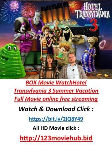 tHE-FREE Watch Hotel Transylvania 3 Summer Vacation 2018 Full Movie online STREAMFULL