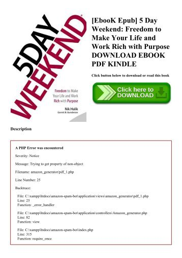 [EbooK Epub] 5 Day Weekend Freedom to Make Your Life and Work Rich with Purpose DOWNLOAD EBOOK PDF KINDLE