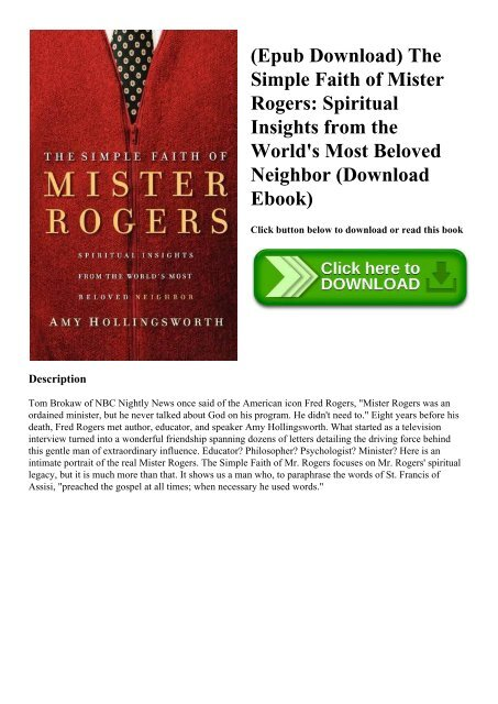 (Epub Download) The Simple Faith of Mister Rogers Spiritual Insights from the World's Most Beloved Neighbor (Download Ebook)