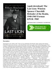 {epub download} The Last Lion Winston Spencer Churchill Defender of the Realm  1940-1965 Forman EPUB  PDF