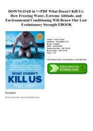 DOWNLOAD in PDF What Doesn't Kill Us How Freezing Water  Extreme Altitude  and Environmental Conditioning Will Renew Our Lost Evolutionary Strength EBOOK
