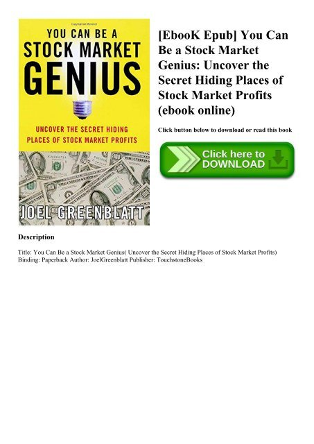 Uncover the Secret Hiding Places of Stock Market Profits You Can Be a Stock Market Genius