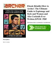 Ebook [Kindle] How to Archer The Ultimate Guide to Espionage and Style and Women and Also Cocktails Ever Written EPUB  PDF