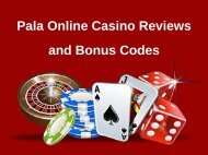 Pala Online Casino Reviews and Bonus Codes