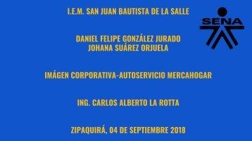 Imagen Corporativa-Autoservicio Mercahogar-Daniel Felipe González-Johana Suárez Orjuela (3)