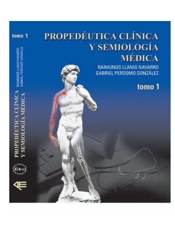 Propedeutica y Semiologia tomo I