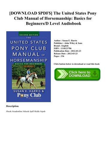 the united states pony club manual of horsemanship intermediate horsemanship c level