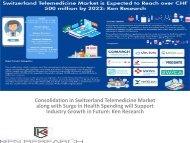Swiss Telemedicine Center, Tele Hospital Services Market Switzerland, M-Health Services Industry Switzerland, ,Switzerland Telemedicine Future : Ken Research