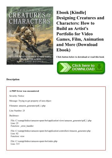Ebook [Kindle] Designing Creatures and Characters How to Build an Artist's Portfolio for Video Games  Film  Animation and More (Download Ebook)