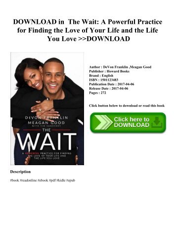 DOWNLOAD in PDF The Wait A Powerful Practice for Finding the Love of Your Life and the Life You Love DOWNLOAD