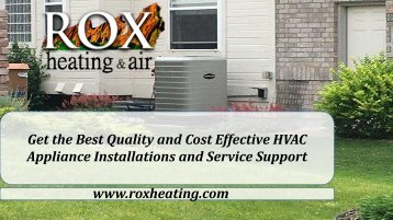 Get the Best Quality and Cost Effective HVAC Appliance Installations and Service Support