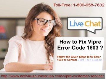 1-800-658-7602 Steps to fix Vipre antivirus Error 1603