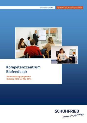 """""""Kompetenzzentrum Biofeedback"""" (PDF) - Schuhfried.at"""