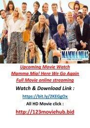 F-R-E-E Watch Mamma Mia! Here We Go Again Full Movie online full STREAM 2108