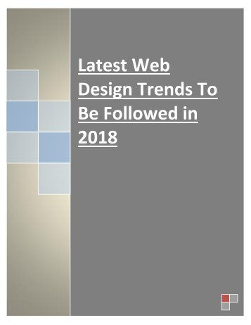 Latest Web Design Trends To Be Followed in 2018
