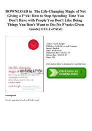 DOWNLOAD in PDF The Life-Changing Magic of Not Giving a Fck How to Stop Spending Time You Don't Have with People You Don't Like Doing Things You Don't Want to Do (No Fucks Given Guide) FULL-PAGE