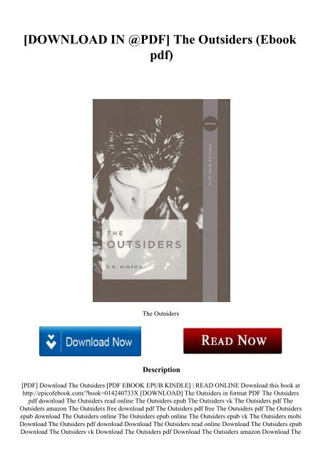 Download In Pdf The Outsiders Ebook Pdf In my opinion the most important event in chapter. yumpu