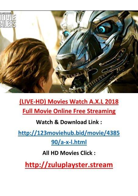 FULL Watch A X L 2018 Full Movie Online Streaming HD 1080 AXL