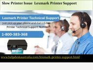 Instant Way out 1-800-383-368 Slow Printer Issue  Lexmark Printer Support Number