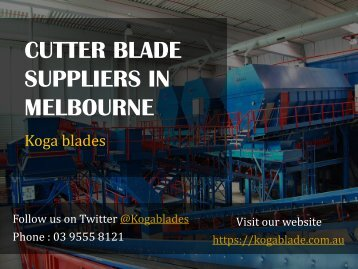 Cutter Blade Suppliers in Melbourne - Koga Blades