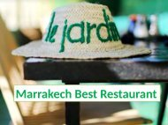 Marrakech Best Restaurant - Le jardin Restaurant