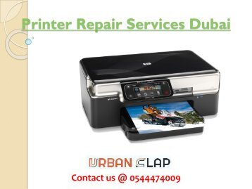 Get the Printer Repair Services in Dubai, Call at 0544474009