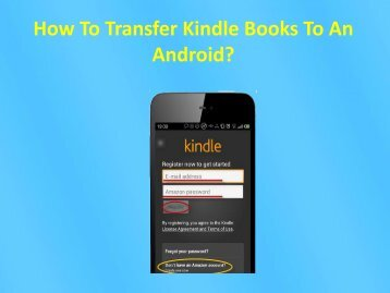 How To Transfer Kindle Books To An Android?