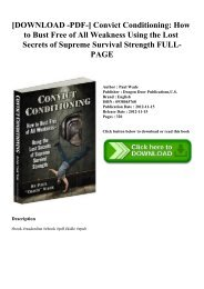 [DOWNLOAD -PDF-] Convict Conditioning How to Bust Free of All Weakness Using the Lost Secrets of Supreme Survival Strength FULL-PAGE