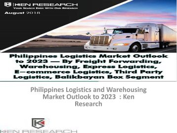 Logistics and Warehousing Market Philippines, Logistics Cost Philippines, Inventory Cost Philippines, Airport Operations in Philippines Logistics : Ken Research