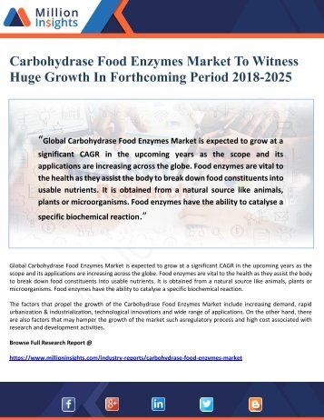 Carbohydrase Food Enzymes Market To Witness  Huge Growth In Forthcoming Period 2018-2025