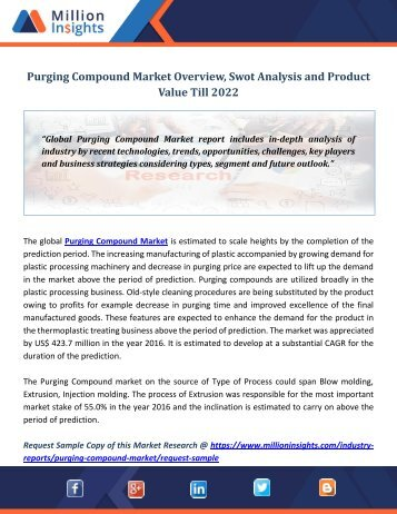 Purging Compound Market Overview, Swot Analysis and Product Value Till 2022