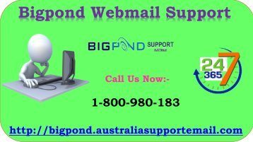 Offer Technical Support of Bigpond Webmail Support 1-800-980-183