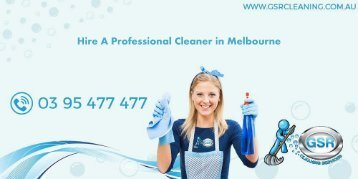 Hire A Professional Cleaner in Melbourne